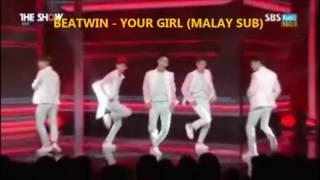 BEATWIN - YOUR GIRL (MALAY SUB)