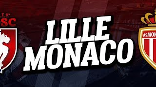 Video 🔴 DIRECT / LIVE : LILLE - MONACO // Club House download MP3, 3GP, MP4, WEBM, AVI, FLV Oktober 2017