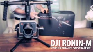 DJI Ronin-M Unboxing & Test with Blackmagic Design 4K Production Camera by Abbeyroad Movie