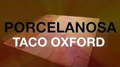 Керамическая плитка Porcelanosa Taco Oxford