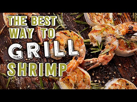 The Best Way to Grill Shrimp