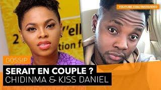 Chidinma Ekile et Kiss Daniel : Le grand amour ?