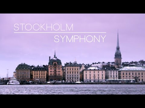 Stockholm Symphony | City Travel Video