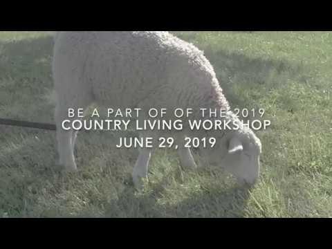Lehman's Country Living Workshop - June 29, 2019