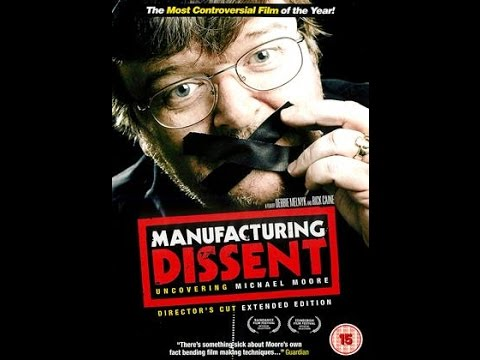 Manufacturing Dissent - FULL MOVIE