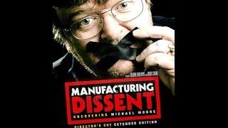 Manufacturing Dissent - FULL MOVIE