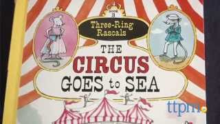 Three-Ring Rascals: The Circus Goes to Sea from Algonquin Young Readers