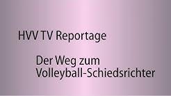 HVV TV: Reportage — Der Weg zum Volleyball-Schiedsrichter