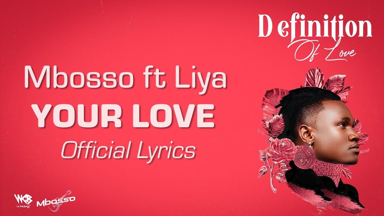 Download Mbosso ft Liya - Your love (Lyric Video)