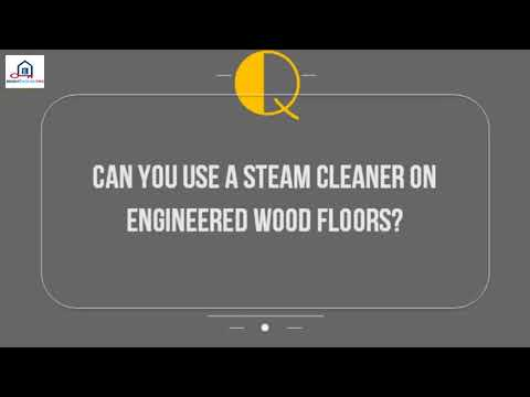 Can You Use A Steam Cleaner On Engineered Wood Floors%3F
