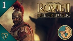 Let's Play Total War: ROME II -- Rise of the Republic -- Tarchuna -- Part 1