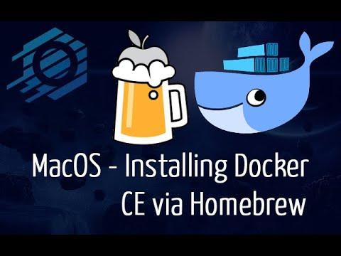 MacOS - How to Install Docker CE via Homebrew Package Manager