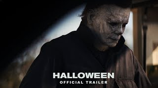 Halloween (2018) - Official Trailer [HD] - Jamie Lee Curtis, Judy Greer
