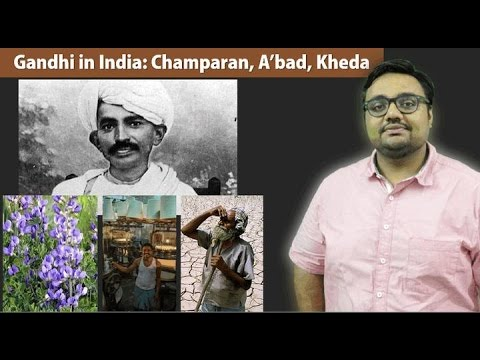 HFS9/P2: Gandhi in India: Champaran, A'bad, Kheda, Kochrab