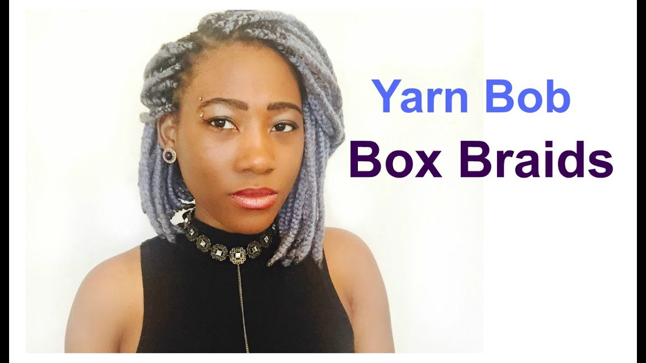 Yarn Braids Hairstyles: Yarn Bob Box Braids