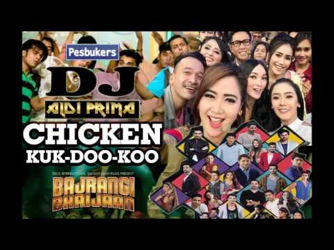 BEST REMIX - CHICKEN KOO DOO KOO ANTV REMIX BREAKBEAT 2017 New DJ ALDI PRIMA