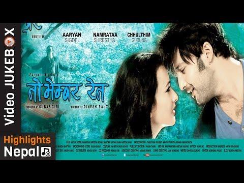 Nepali Movie NOVEMBER RAIN Video Jukebox | Aryan Sigdel, Namrata Shrestha, Chhulthim Gurung