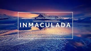INMACULADA - Significado del Nombre Inmaculada ♥