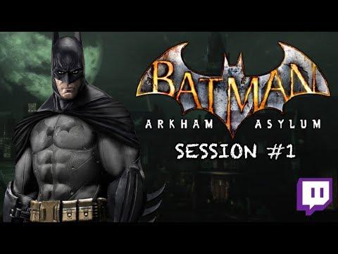 Twitch: Batman: Arkham Asylum - HARD MODE 100% | Session #01