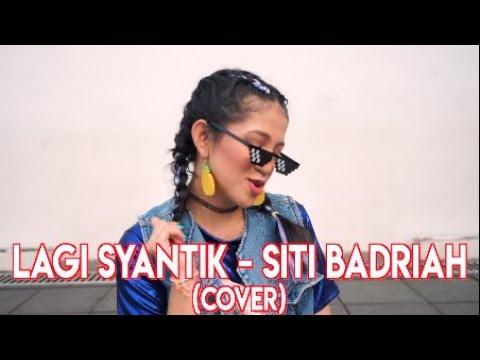 LAGI SYANTIK - SITI BADRIAH ( Cover by Vhiendy Savella )