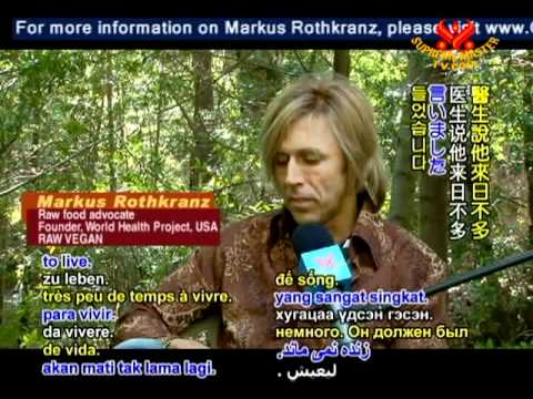 Markus Rothkranz: The Power of Raw Foods (1/2)