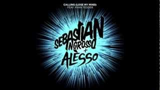 Sebastian Ingrosso Ft. Alesso - Calling (Loose My Mind)