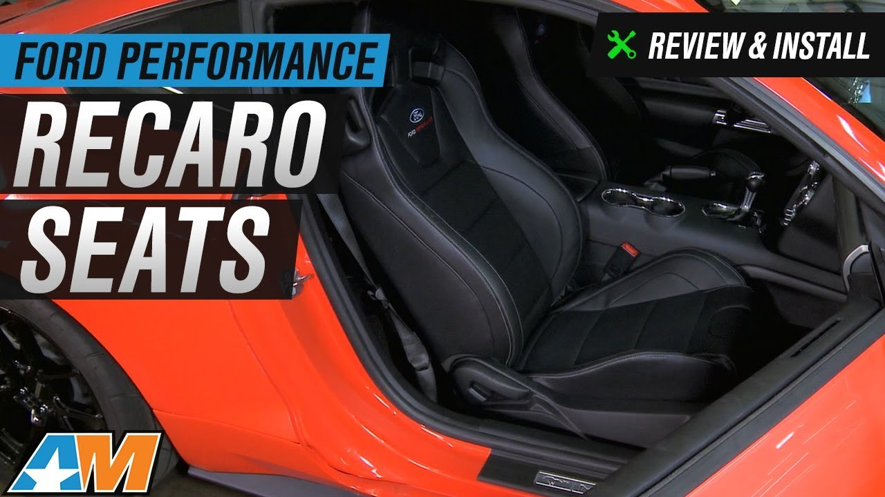 2015 2017 Mustang Ford Performance Recaro Seats Review Install Youtube