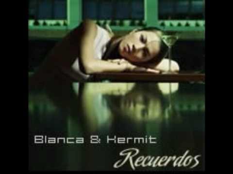 Kermit feaf Blanca - Recuerdos (Original Mix) HQ