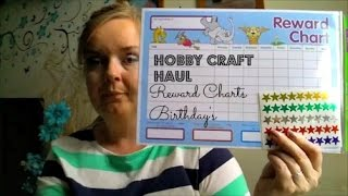 HOBBY CRAFT HAUL | REWARD CHARTS & BIRTHDAYS