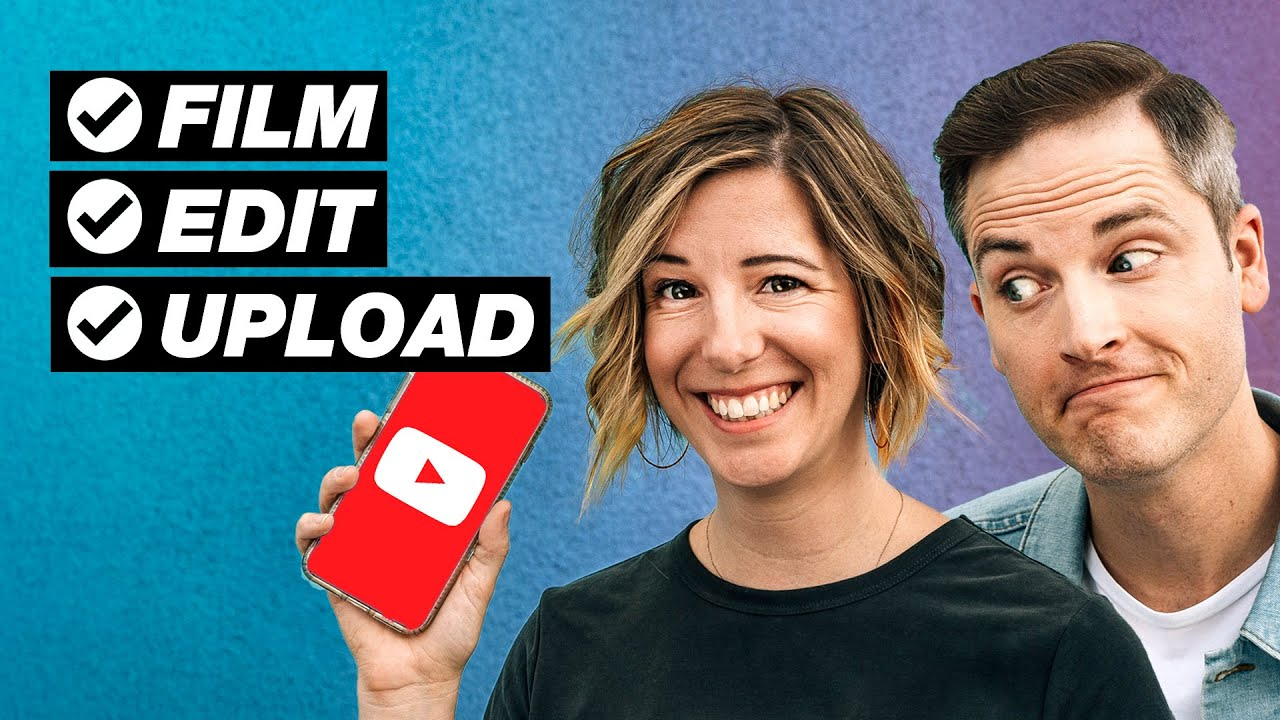How to Make YouTube Videos on Your Phone START to FINISH!