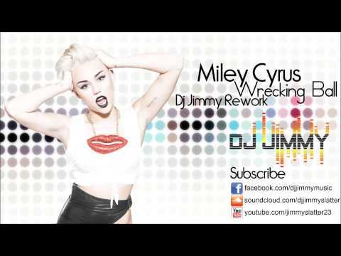Miley Cyrus - Wrecking Ball (DJ Jimmy Rework) (EDM) (Progressive House)