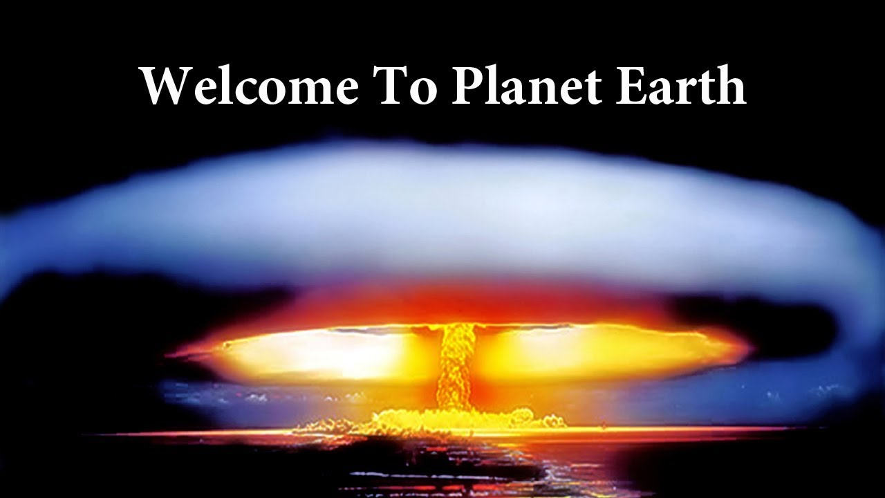 Welcome to Planet Earth