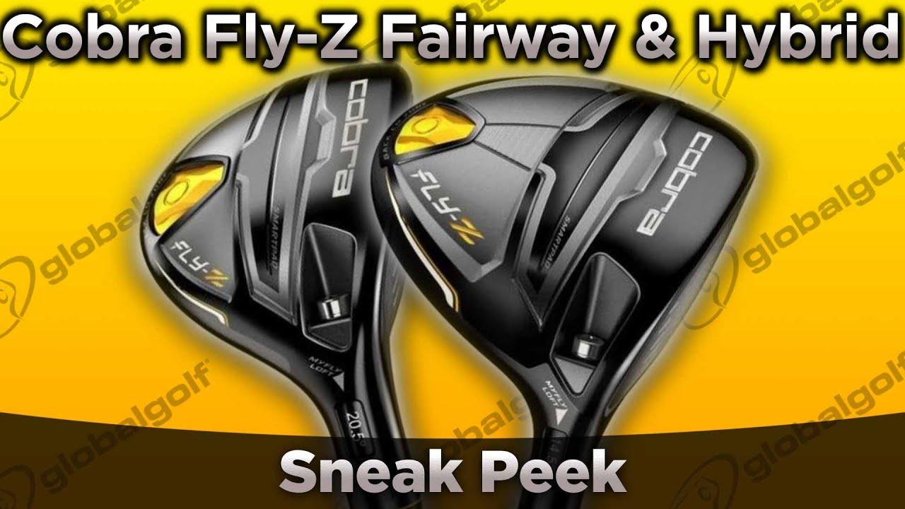 Cobra Fly Z Fairway Wood Amp Hybrid Sneak Peek Youtube