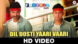 Dil Dosti Yaari Vaari Video - Friends   Swapnil Joshi & Sachit Patil   R Madhesh