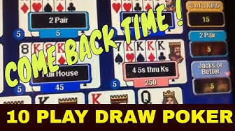 10 Play Draw Video Poker come back Big Win and 4 of a kind !😀