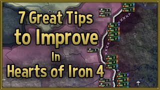 7 Great Tips to Improve at Hearts of Iron 4 - 2018 Tips & Tricks Strategy Guide