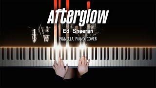 Ed Sheeran - Afterglow | Piano Cover by Pianella Piano