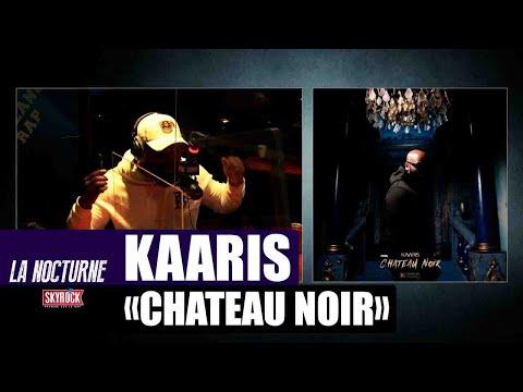 Youtube: La Nocturne – Kaaris«Château noir» #Replay