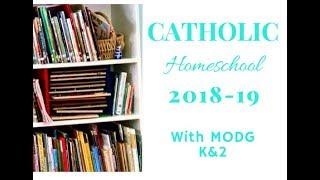 Catholic Homeschooling   Mother of Divine Grace K 2