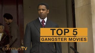 TOP 5: Gangster Movies