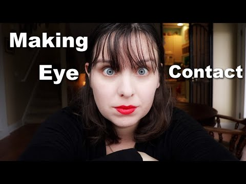 Autism and Eye Contact- One Autistic Adults Experience