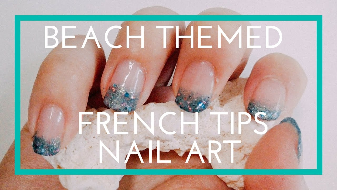Beach Themed French Tips Nail Art Tutorial - YouTube