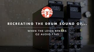 "Recreating The Drum Sounds of ""When The Levee Breaks"""