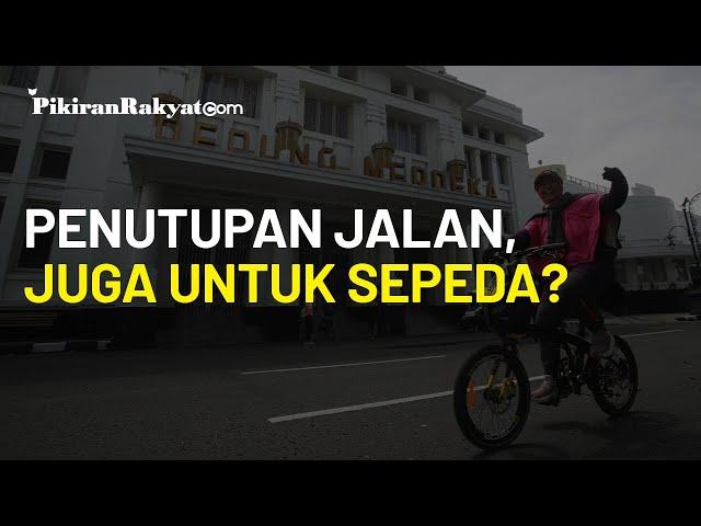 Penutupan Ruas Jalan Bandung Pagi, Sore, Malam Mulai Berlaku, Polisi: Sepeda juga Tidak Boleh Lewat