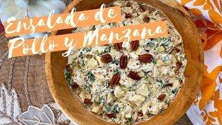 Ensalada De Pollo Y Manzana/ Chicken and Apple Salad (How Top)