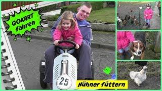 Hühner füttern - Eier sammeln - Gokart fahren ♥ Hannah Spezial