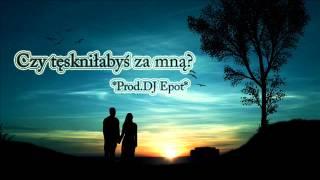KUka-Czy Tęskniłabyś za mną? (Prod. DJ Epot) *Album PARADISE*