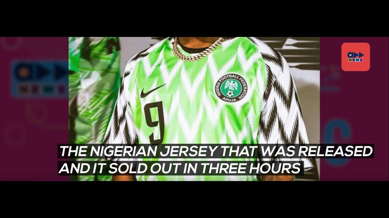 5eb70cb65 Accelerate News - Nigerian Football Jersey Sells Out In 3 Hours ...