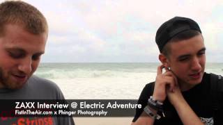 ZAXX Interview @ Electric Adventure 2014