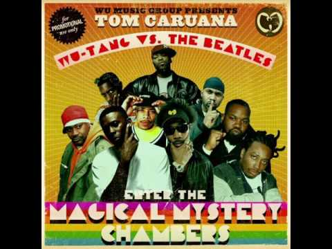 Wu-Tang vs. The Beatles: Enter the Magical Mystery Chambers [FULL MIXTAPE / ALBUM]